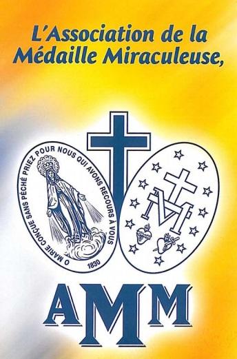 l'Association de la Médaille Miraculeuse AMM