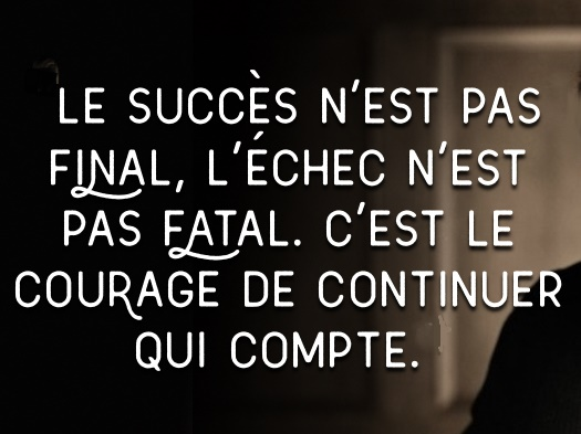 le courage de continuer - Winston Churchill